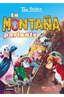 Papel MONTAÑA PARLANTE (TEA STILTON 2)