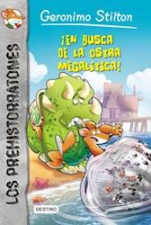 Papel Prehistorratones Geronimo Stilton 11 -  En Busca De La Ostra Megalitica