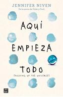 Papel AQUI EMPIEZA TODO (HOLDING UP THE UNIVERSE) (RUSTICA)