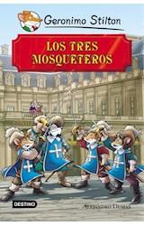 Papel TRES MOSQUETEROS (GERONIMO STILTON) [ADAPTACION DE LA OBRA DE ALEJANDRO DUMAS]