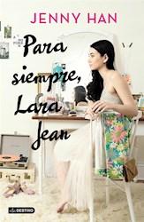 Libro 3. Para Siempre , Lara Jean