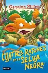 Papel Geronimo Stilton 10 Cuatro Ratones En La Selva Negra