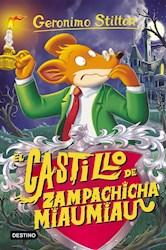 Papel Geronimo Stilton 13 El Castillo De Zampachicha Miaumiau