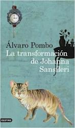 Libro La Transformacion De Johanna Sansileri