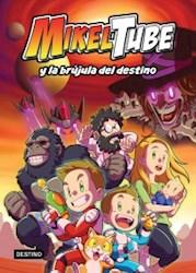 Papel Mikeltube Y La Brujula Del Tiempo