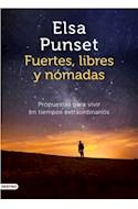 Papel FUERTES LIBRES Y NOMADAS PROPUESTAS PARA VIVIR EN TIEMPOS EXTRAORDINARIOS