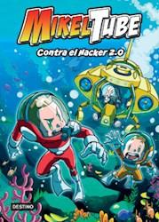 Libro Contra El Hacker 2.0  ( Comic 4 Mikeltube )