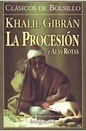 Papel PROCESION / ALAS ROTAS (COLECCION CLASICOS DE BOLSILLO)