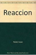 Papel REACCION LA GUERRA NO DECLARADA CONTRA LA MUJER MODERNA (ESPEJO DE LA ARGENTINA)