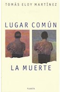 Papel LUGAR COMUN LA MUERTE (NO FICCION)