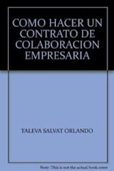 Libro Como Hacer Un Contrato De Colaboracion Empresaria