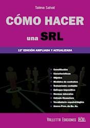 Libro Como Hacer Una S.R.L.