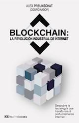 Libro Blockchain : La Revolucion Industrial De Internet