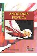 Papel ANTOLOGIA POETICA (PIZARNIK ALEJANDRA) (COLECCION DEL MIRADOR 124) (RUSTICA)