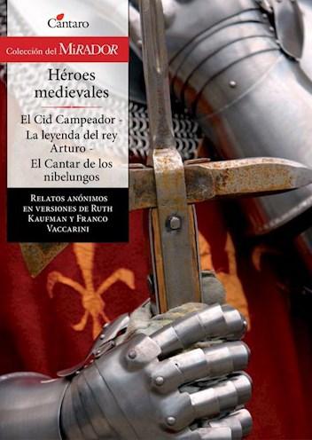 Papel Héroes Medievales. El Cid Campeador / La Leyenda Del Rey Arturo / El Cantar De Los Nibelungos