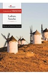 Papel LADRAN SANCHO (SELECCION DE DON QUIJOTE DE LA MANCHA) (COLECCION DEL MIRADOR 153) (RUSTICA)