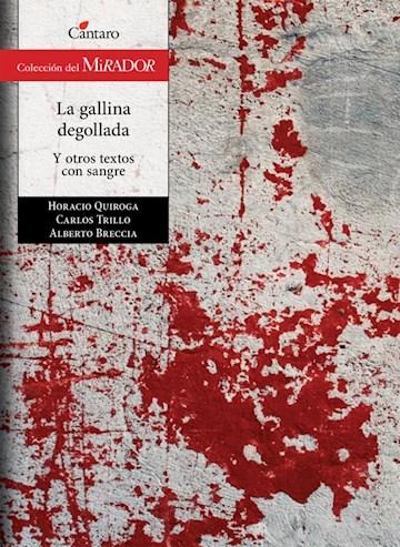 Papel La Gallina Degollada Y Otros Textos Con Sangre