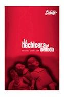 Papel HECHICERA DEL MEDIODIA (COLECCION ALDEA LITERARIA)