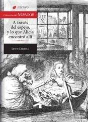 Libro A Traves Del Espejo Y Lo Que Alicia Encontro Alli