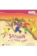 Papel SALTARIN Y LA PUERTA SECRETA (COLECCION RINCON DE LECTURA) (RUSTICA)