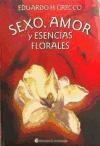 Libro Sexo Amor Y Esencias Florales