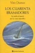 Libro Los Cuarenta Bramadores