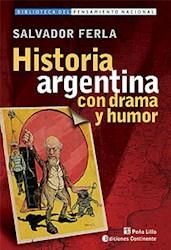 Papel Historia Argentina Con Drama Y Humor