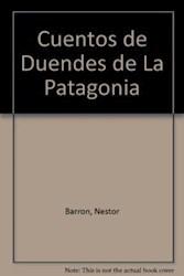 Libro Cuentos De Duendes De La Patagonia