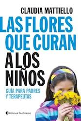 Libro Las Flores Que Curan A Los Niños