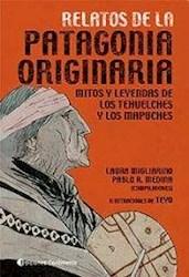 Papel Relatos De La Patagonia Originaria