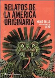 Libro Relatos De La America Originaria
