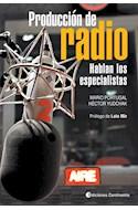 Papel PRODUCCION DE RADIO HABLAN LOS ESPECIALISTAS (RUSTICA)