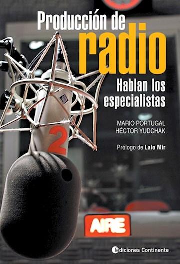 Papel Produccion De Radio . Hablan Los Especialistas