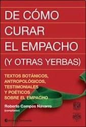 Libro De Como Curar El Empacho ( Y Otras Yerbas )