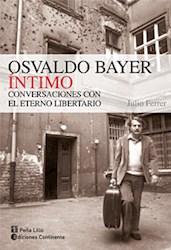 Libro Osvaldo Bayer Intimo
