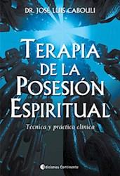 Libro Terapia De La Posesion Espiritual