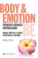 Papel BODY & EMOTION BE ESENCIAS FLORALES AUSTRALIANAS MANUAL  PRACTICO Y CLINICO REPERTORIO DE S