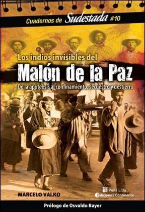 Papel Los Indios Invisibles Del Malon De La Paz
