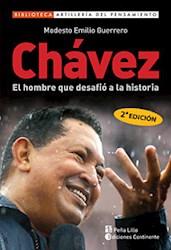 Papel Chavez El Hombre Que Desafio A La Historia