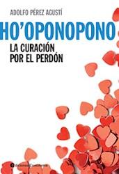 Papel Ho'Oponopono - La Curacion Por El Perdon