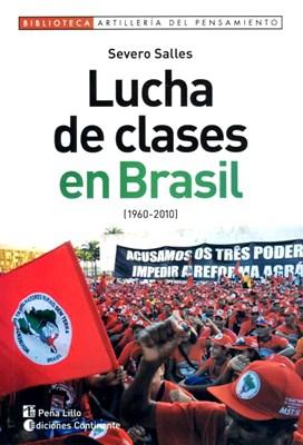 Papel Lucha De Clases En Brasil 1960-2010
