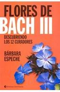 Papel FLORES DE BACH III DESCUBRIENDO LOS 12 CURADORES