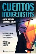 Papel CUENTOS INDIGENISTAS ANTOLOGIA DE LA RESISTENCIA