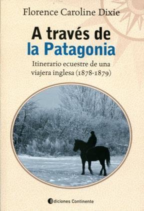 Papel A Traves De La Patagonia