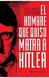 Papel EL HOMBRE QUE QUISO MATAR A HITLER