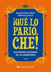 Libro Que Lo Pario Che !