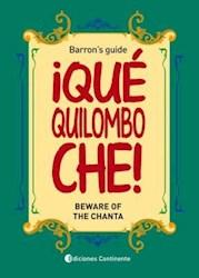 Libro Que Quilombo Che !