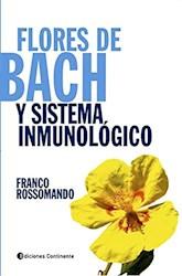 Libro Flores De Bach Y Sistema Inmunologico