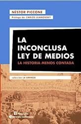 Libro La Inconclusa Ley De Medios