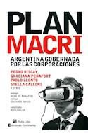 Papel PLAN MACRI ARGENTINA GOBERNADA POR LAS CORPORACIONES (RUSTICA)